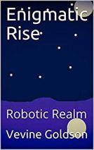 enigmatic rise robotic realm
